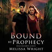 Bound by Prophecy : Descendants Series, Book 1 | Melissa Wright