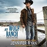 At Wolf Ranch: Montana Men, Book 1