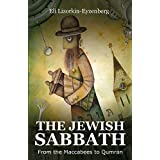 The Jewish Sabbath: From the Maccabees to Qumran