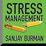 Stress Management   Sanjay Burman