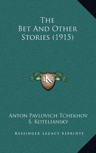 Read Online The Bet And Other Stories (1915) pdf