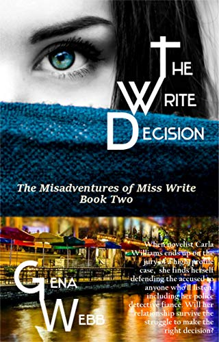 The Write Decision (The Misadventures of Miss Write Book 2)