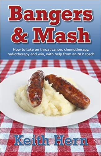Laden Sie ein einfaches Buch für Joomla herunter Bangers and MASH - How to Take on Throat Cancer, Chemotherapy, Radiotherapy and Win, with Help from an Nlp Coach PDF iBook