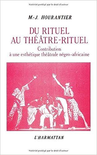 Télécharger en ligne Du rituel au théâtre-rituel pdf ebook