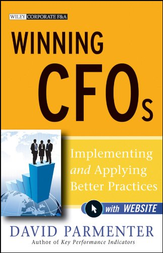 Download Winning CFOs: Implementing and Applying Better Practices (Wiley Corporate F&A) Pdf