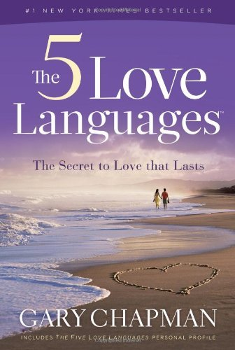 The 5 Love Languages: The Secret to Love That Lasts cover