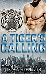 A Tiger's Calling: BBW Paranormal Tiger Shifter (The Tiger's Protection) (Volume 3)