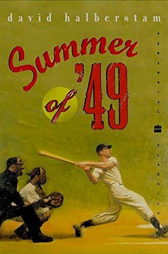 (Summer of '49 (Perennial Classics))