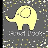 Guest Book: Beautiful Yellow Elephant Baby Shower Guest Book Includes Gift Tracker and Picture Pages to  Create a Lasting Memory You Can Treasure Forever