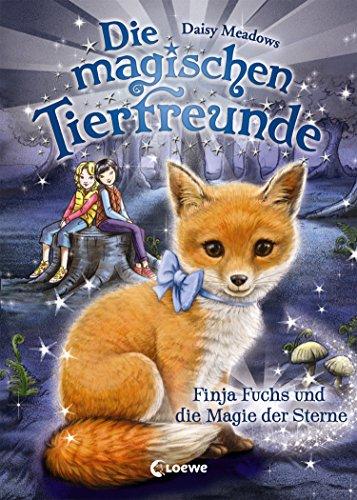 Die magischen Tierfreunde 7 - Finja Fuchs und die Magie der Sterne (German Edition)