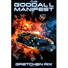 The Goodall Manifest (The Goodall Mysteries) (Volume 2)