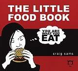 The Little Food Book, Craig Sams, 1932857036