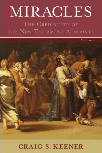 Miracles: The Credibility of the New Testament Accounts (2 Volume Set) PDF