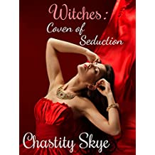 Witches: Coven of Seduction (Creatures of NOLA Book 1)