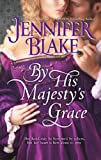 By His Majesty's Grace by Jennifer Blake front cover