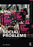 Social Problems: A Human Rights Perspective (Framing 21st Century Social Issues)