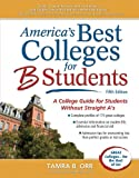 America's Best Colleges for B Students, Tamra B. Orr, 1617600334