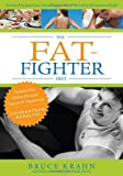The Fat-Fighter Diet, Bruce Krahn, 0470153261