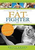 The Fat-Fighter Diet, Bruce Krahn, 0470153261