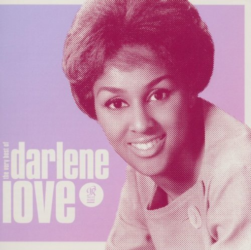 The Sound of Love: The Very Best of Darlene Love by Darlene Love (2011) Audio CD (The Sound Of Love The Very Best Of Darlene Love)