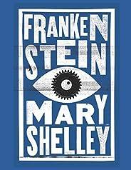 Frankenstein: Illustrated