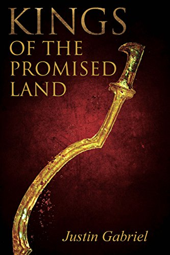 Kings of the Promised Land: A Novel by [Gabriel, Justin]