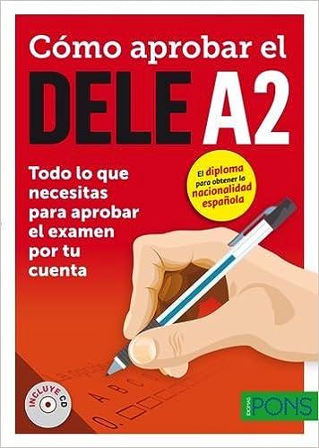 Cómo Aprobar El Dele A2 por Mª Pilar Soria epub