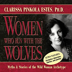 Women Who Run with the Wolves Audiobook