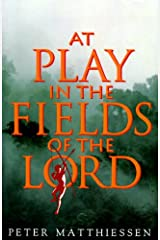 At Play in the Fields of the Lord Kindle Edition
