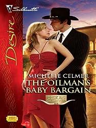 The Oilman's Baby Bargain (Texas Cattlemans Club: Maverick County Millionaires Book 4)