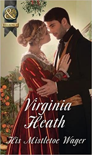 His Mistletoe Wager (Historical)