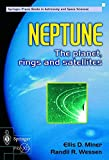 Neptune: The Planet, Rings, and Satellites