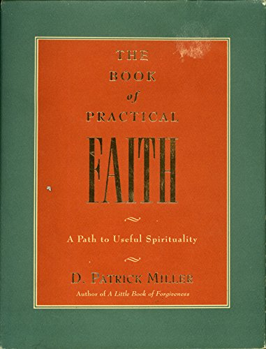 The Book of Practical Faith: A Path to Useful - Patrick Henry Hours