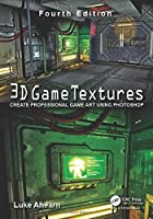 3D Game Textures: Create Professional Game Art Using Photoshop, 4th Edition