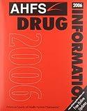 AHFS Drug Information 2006, , 1585281425