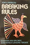 Breaking Rules : Alternatives for Language Teachers, Fanselow, John, 0582797330