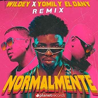 Amazon.com: Normalmente Remix (with Yomil y El Dany): Wildey ...