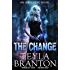The Change (Unbounded Series Book 1)