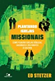 Plantando igrejas missionais