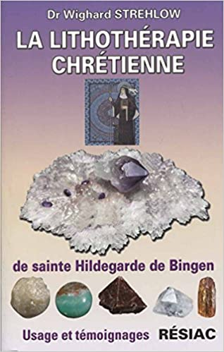 LA LITHOTHÉRAPIE CHRÉTIENNE