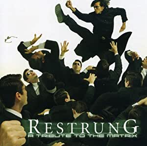Restrung: The String Tribute To The Matrix