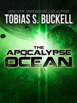 The Apocalypse Ocean (Xenowealth Book 4) by [Buckell, Tobias S.]