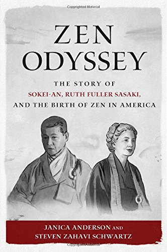Read Zen Odyssey: The Story of Sokei-an, Ruth Fuller Sasaki, and the Birth of Zen in America<br />[T.X.T]