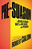 Robert Cialdini Ph.D. (Author) Release Date: September 6, 2016  Buy new: $28.00$19.36