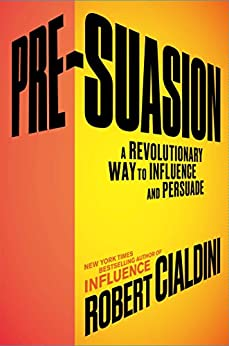 Download PDF Pre-Suasion - A Revolutionary Way to Influence and Persuade