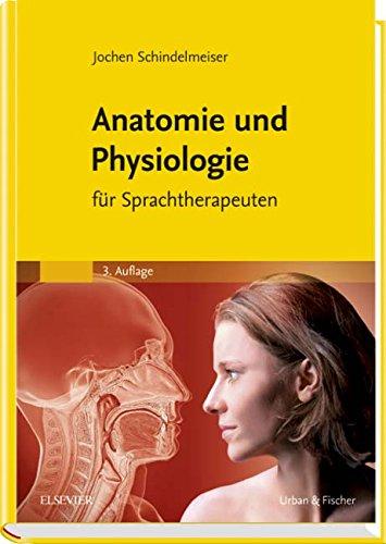 Anatomie und Physiologie: für Sprachtherapeuten: Amazon.de: Jochen ...