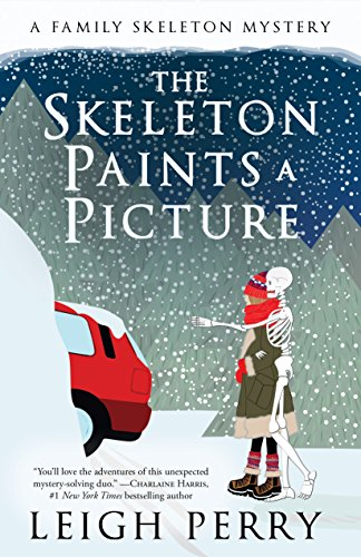 The Skeleton Paints a Picture: A Family Skeleton Mystery (#4) (Team Shovel)
