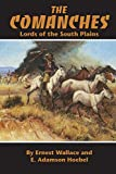 img - for The Comanches: Lords of the South Plains (The Civilization of the American Indian Series) book / textbook / text book