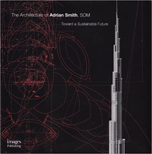 Architecture of Adrian Smith, SOM