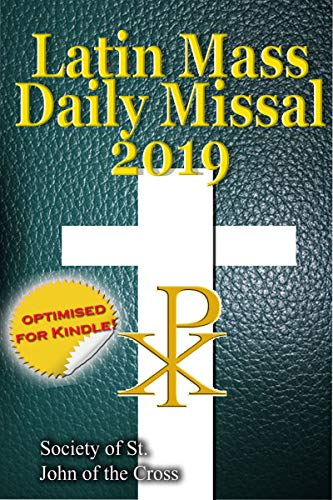 - The Latin Mass Daily Missal: 2019 in Latin & English, in Order, Every Day